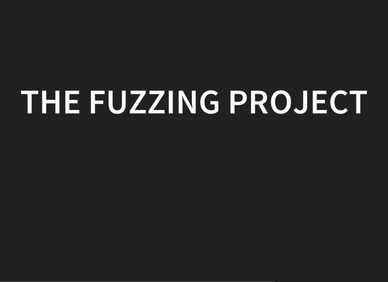 The Fuzzing Project