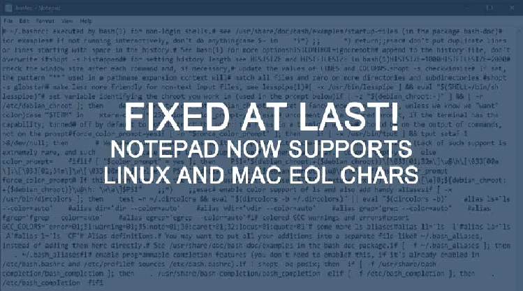 Line Feeds for Everyone! Notepad Now Supports Unix & Mac EOL Characters