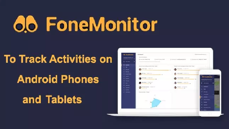FoneMonitor Application To Track Any Android or iOS Phone or Tablet